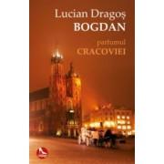 Parfumul Cracoviei