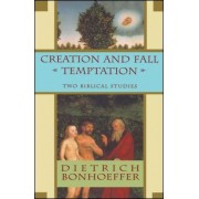 Creation and Fall Temptation: Two Biblical Studies, Paperback