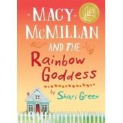 Macy McMillan and the Rainbow Goddess, Hardcover