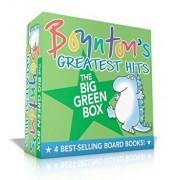 Boynton's Greatest Hits the Big Green Box: Happy Hippo, Angry Duck; But Not the Armadillo; Dinosaur Dance!; Are You a Cow?/Sandra Boynton