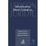 Dictionar de drept comercial - Cristina Cucu Catalin Badoiu
