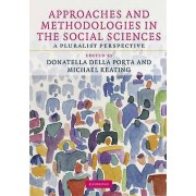 Approaches and Methodologies in the Social Sciences by Donatella De...
