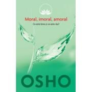 Osho - Vol 2 - Moral imoral amoral - Reeditare - Osho International Foundation