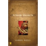 Power & Passion: Six Characters in Search of Resurrection, Paperback