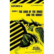 Cliffsnotes on Tolkien's the Lord of the Rings & the Hobbit, Paperback/Gene B. Hardy