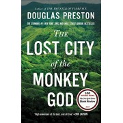 The Lost City of the Monkey God: A True Story, Paperback