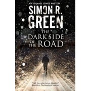 The Dark Side of the Road: A Country House Murder Mystery with a Supernatural Twist, Paperback/Simon R. Green