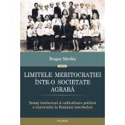 Limitele meritocratiei intr-o societate agrara. Somaj intelectual si radicalizare politica a tineretului in Romania interbelica (eBook)