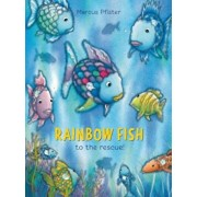 Rainbow Fish to the Rescue!, Hardcover/Marcus Pfister