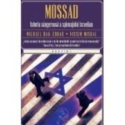 Mossad. Istoria sangeroasa a spionajului israelian - Michael Bar-Zohar Nissim Mishal