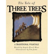 The Tale of Three Trees: A Traditional Folktale, Hardcover