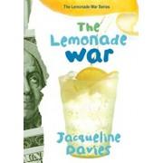 The Lemonade War, Hardcover/Jacqueline Davies