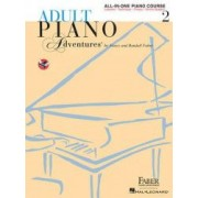 Adult Piano Adventures All-In-One Lesson Book 2 A Comprehensive Piano Course