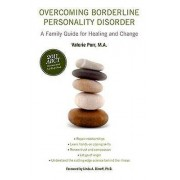 Overcoming Borderline Personality Disorder by Valerie Porr