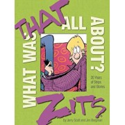 What Was That All About': 20 Years of Strips and Stories, Hardcover/Jerry Scott