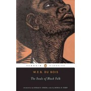 Souls of Black Folk (Du Bois W. E. B.)(Paperback) (9780140189988)