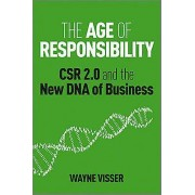 The Age of Responsibility by Wayne Visser & Jeffrey Hollender