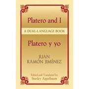Platero y Yo/Platero And I, Paperback/Juan Ramon Jimenez