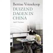 Duizend dagen in China - Bettine Vriesekoop