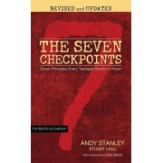 The Seven Checkpoints for Student Leaders: Seven Principles Every Teenager Needs to Know, Paperback