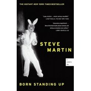 Born Standing Up: A Comic's Life, Paperback/Steve Martin
