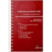 Codul de procedura civila actualizat la 20 aprilie 2017 - Vasile Bozesan