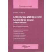 Contencios administrativ suspendarea actului administrativ - Cristina Titirisca