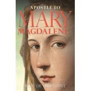 Apostle to Mary Magdalene (De Vere Hunt Julie)(Paperback) (9781782814610)