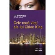Cele noua vieti ale lui Chloe King. Cartea a treia - Aleasa (eBook)