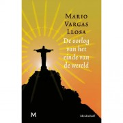De oorlog van het einde van de wereld - Mario Vargas Llosa