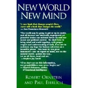New World New Mind: Moving Toward Conscious Evolution, Paperback/Robert E. Ornstein