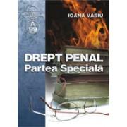 DREPT PENAL - Partea Specialã - conform noului cod penal articolele 188-256