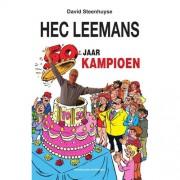 F.C. De Kampioenen: Hec Leemans 50 jaar Kampioen - David Steenhuyse
