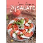 24 de retete Salate delicioase si usor de preparat - Laura Adamache