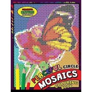 Peaceful Circle Mosaics Coloring Book: Colorful Nature Flowers and Animals Coloring Pages Color by Number Puzzle (Coloring Books for Grown-Ups), Paperback/Kodomo Publishing