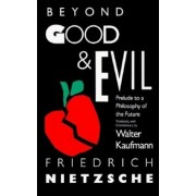 Beyond Good & Evil: Prelude to a Philosophy of the Future, Paperback