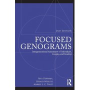 Focused Genograms: Intergenerational Assessment of Individuals, Couples, and Families, Paperback/Rita DeMaria