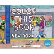 Color This Book: New York City, Paperback/Abbi Jacobson