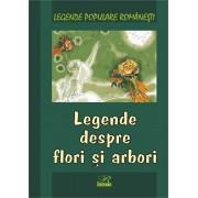 Legende despre flori si arbori