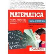 Bacalaureat 2015. Matematica - Filiera teoretica - Specializarea Matematica-Informatica Exercitii recapitulative Teste