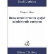 Buna administrare in spatiul administrativ european - Elisabeta Slabu