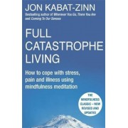 Full Catastrophe Living, Revised Edition, Paperback