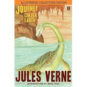 Journey to the Center of the Earth (Illustrated Collectors Edition)(SF Classic), Paperback/Jules Verne