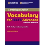 Cambridge Vocabulary for IELTS Advanced Band 6.5+ without An, Paperback/Pauline Cullen