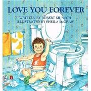 Love You Forever, Hardcover/Robert N. Munsch