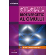 Atlasul bioenergetic al omului.