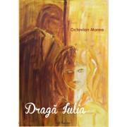 Draga Iulia/Octavian Morea