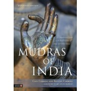 Mudras of India: A Comprehensive Guide to the Hand Gestures of Yoga and Indian Dance, Paperback