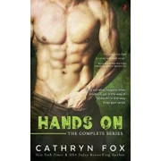 Hands on Boxed Set, Paperback/Cathryn Fox