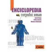 Enciclopedia corpului uman/Ionel Rosu, Calin Istrate, Monica Silvestru